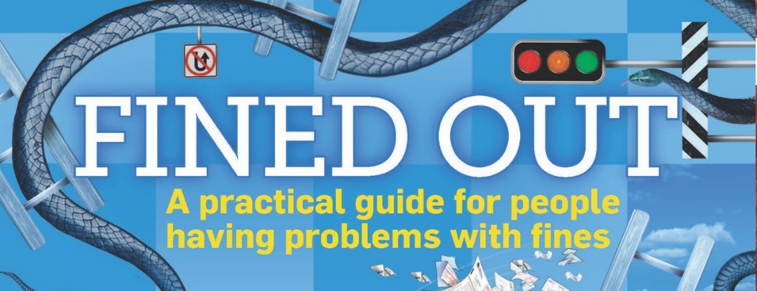 Fined Out: a Practical guide for people having problems with fines